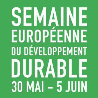 Semaine Européenne du Développement Durable – SEDD 2018